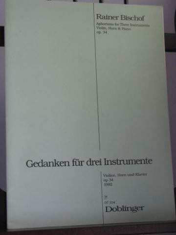 Bischof R - Aphorisms for Three Instruments Op 34